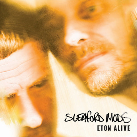 Sleaford Mods - Eton Alive - Signed Copies