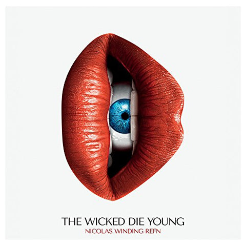 Nicholas Winding Refn - The Wicked Die Young OST 2LP