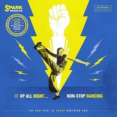 Various Artists - (Spark Records) Up All Night… Non Stop Dancing: The Very Best Of Spark Northern Soul LP