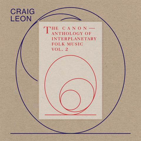 Craig Leon - The Cannon - Anthology Of Interplanetary Folk Music Vol.2 LP