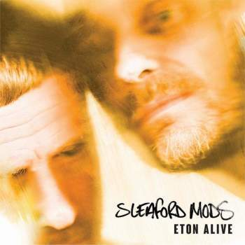 Sleaford Mods - Eton Alive (German Version & Signed)