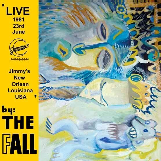 The Fall – New Orleans 1981 2LP