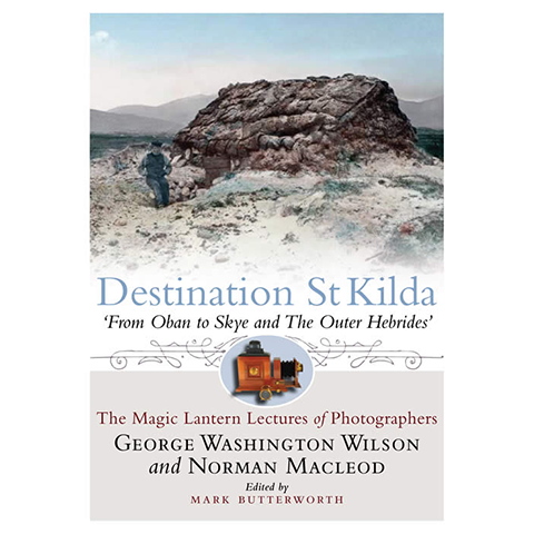 Destination St Kilda - Islands Book Trust