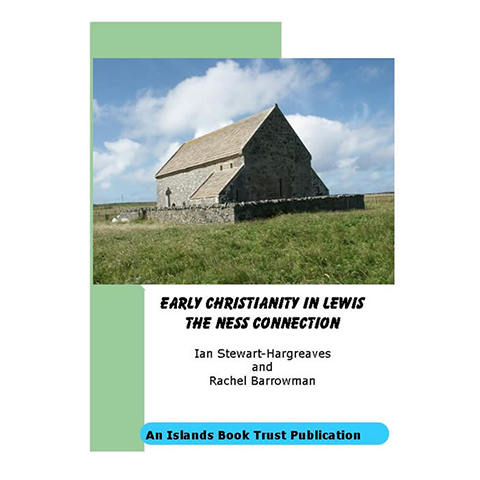 Early Christianity in Lewis - Islands Book Trust