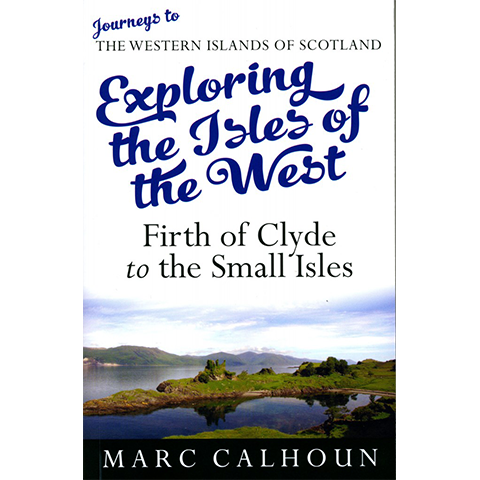 Exploring the Isles of the West - Islands Book Trust