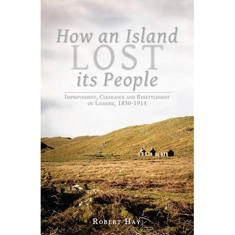 How an Island Lost its People - Islands Book Trust