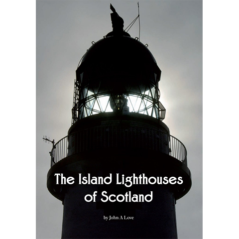 The Island Lighthouses of Scotland - Islands Book Trust