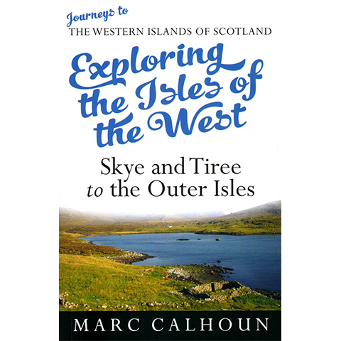 Exploring the Isles of the West - Skye and Tiree to the Outer Isles