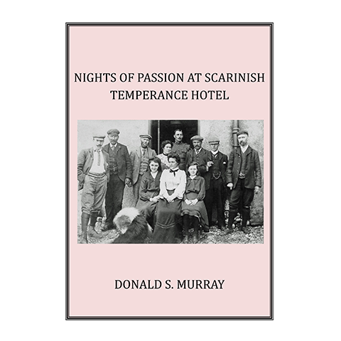 Nights of Passion at Scarinish Temperance Hotel