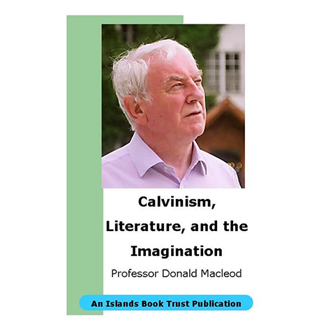 Calvinism, Literature and the Imagination - Islands Book Trust