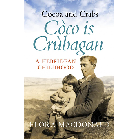 Còco is Crùbagan - Islands Book Trust