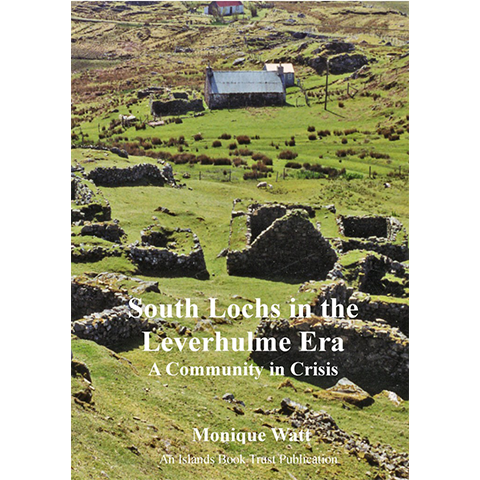 South Lochs in the Leverhume Era - Islands Book Trust