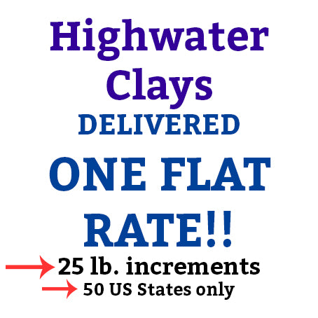 Highwater Clay 25# Clay Delivered!