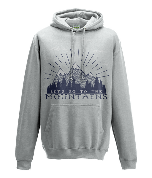 Lets Go to the Mountains Hoodie