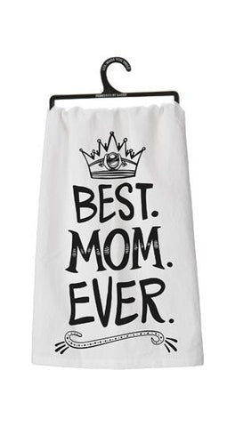 Best Mom Ever Dish Towel