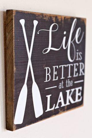 Antiqued Black Wooden Life is Better at the Lake Sign