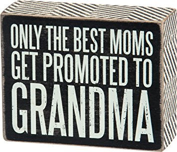 Promoted to Grandma Box Sign