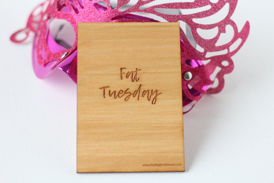 Wood Greeting Card - Fat Tuesday - Harley London