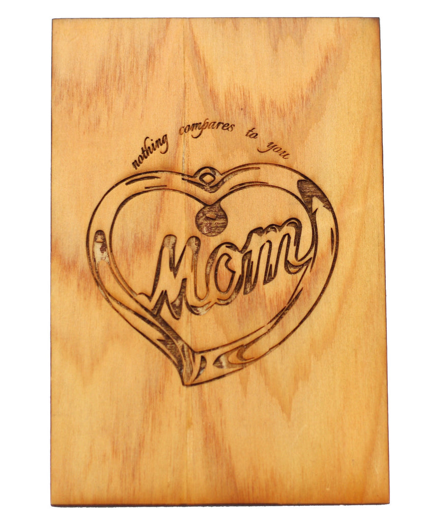 Wood Greeting Card - Mom Nothing Compares - Harley London