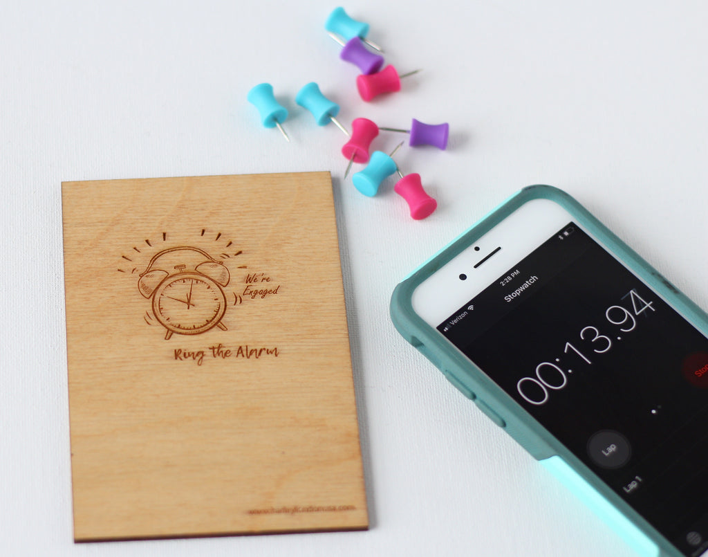 Wood Greeting Card - Ring the Alarm, We're Engaged