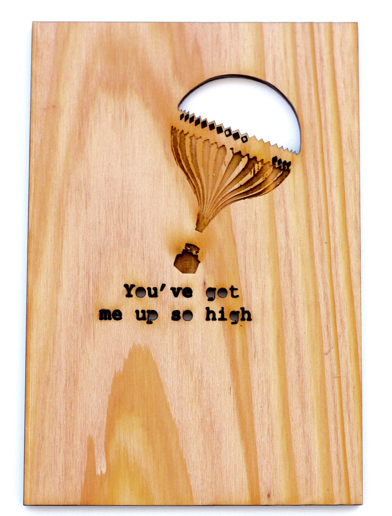 Wood Greeting Card - You've Got Me Up So High - Harley London