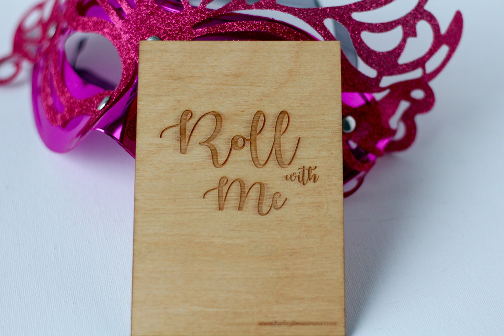 Wood Greeting Card - Roll with Me - Harley London