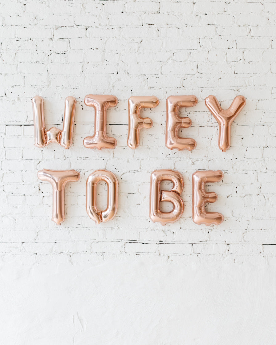 16in Rose Gold WIFEY TO BE Foil Balloon Set