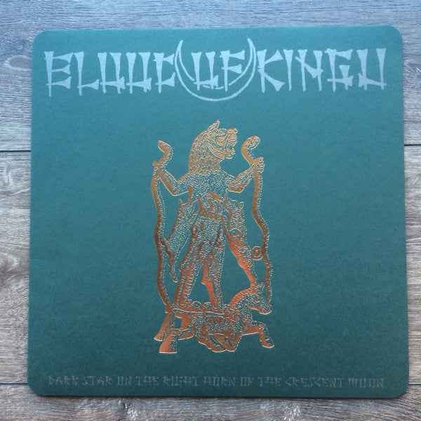 Blood Of Kingu - Dark Star on the Right Horn of the Crescent Moon LP
