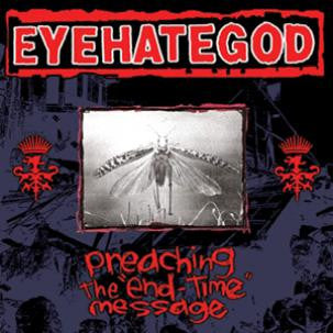 Eyehategod - Preaching the End-Time Message LP