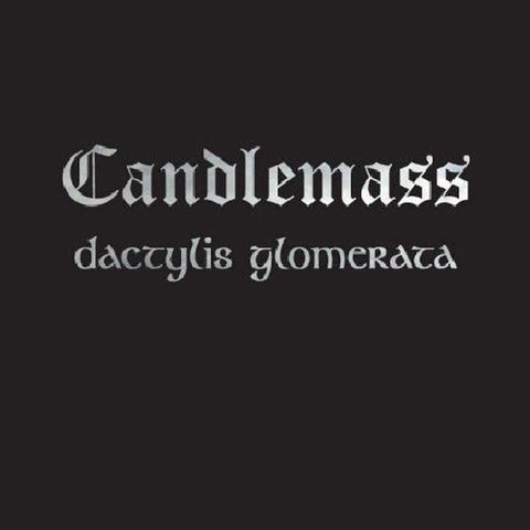 Candlemass - Dactylis Glomerate LP