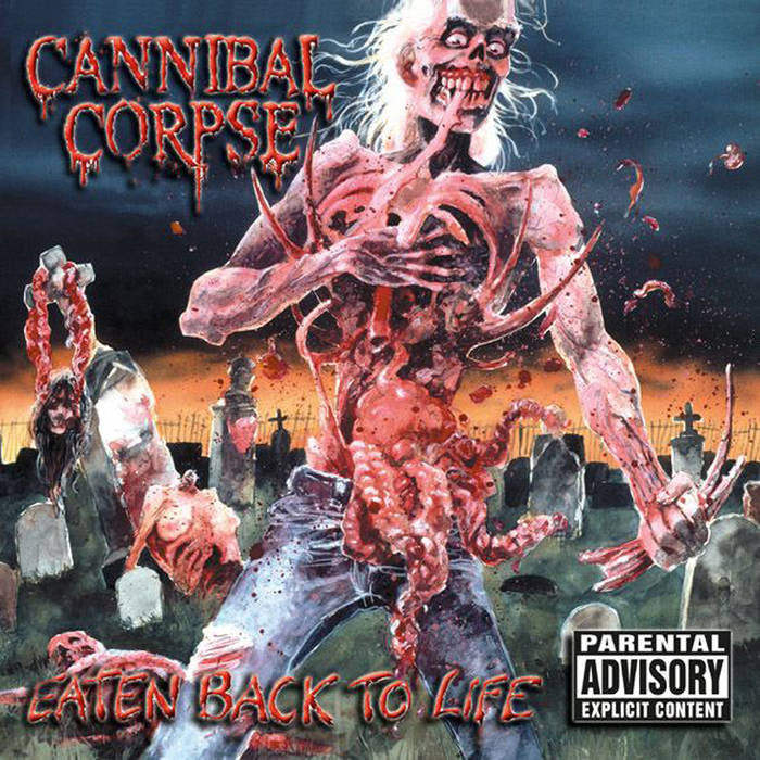 Cannibal Corpse - Eaten Back to Life (2016 reissue)