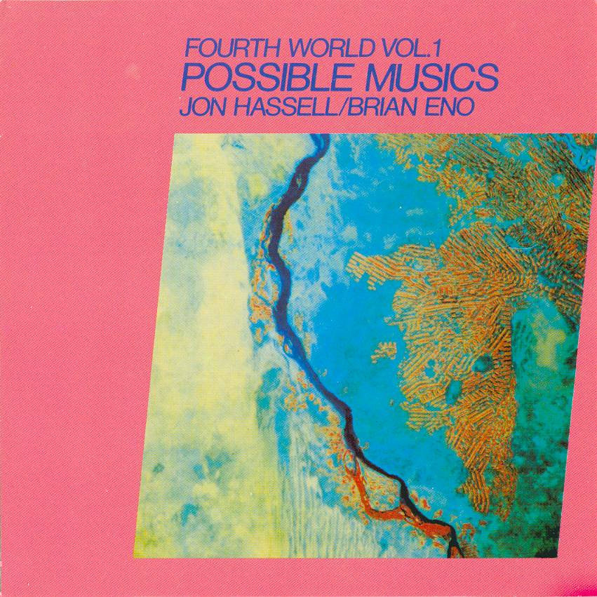 Hassell, Jon / Brian Eno - Fourth World Vol. 1, Possible Musics LP