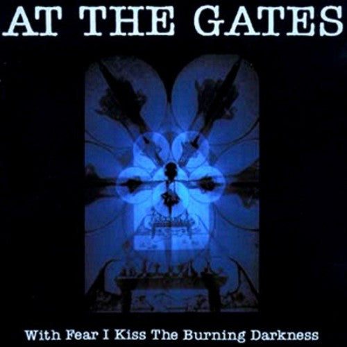 At The Gates - With Fear I Kiss The Burning Darkness LP