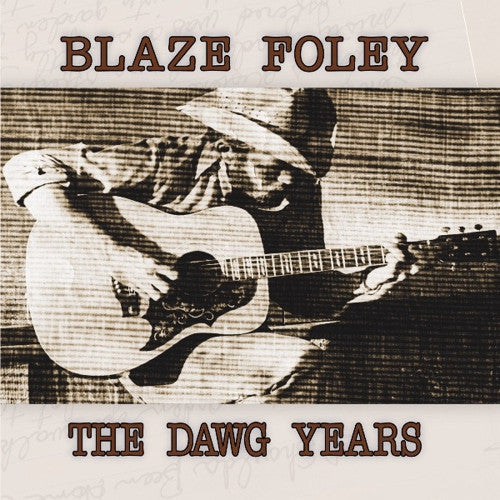 Foley, Blaze - The Dawg Years LP