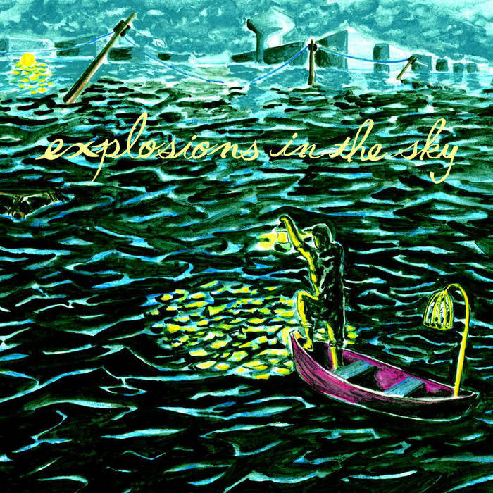 Explosions In The Sky - All of a Sudden I Miss Everyone LP