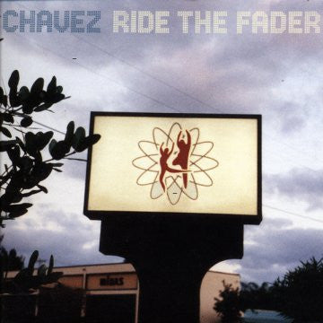 Chavez - Ride the Fader LP