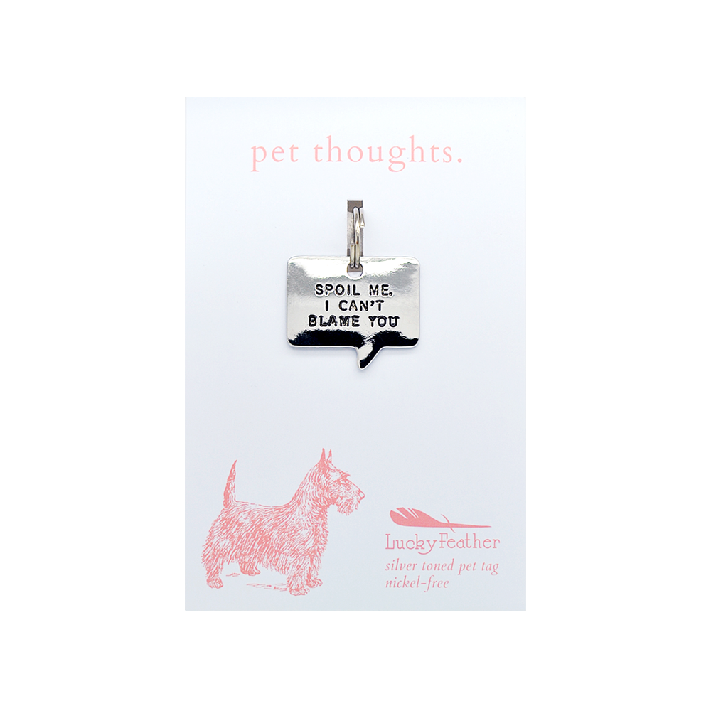 Spoil Me Pet Tag