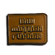 BAD MOTHER FUCKER PIN