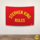 STEPHEN KING RULES FLAG