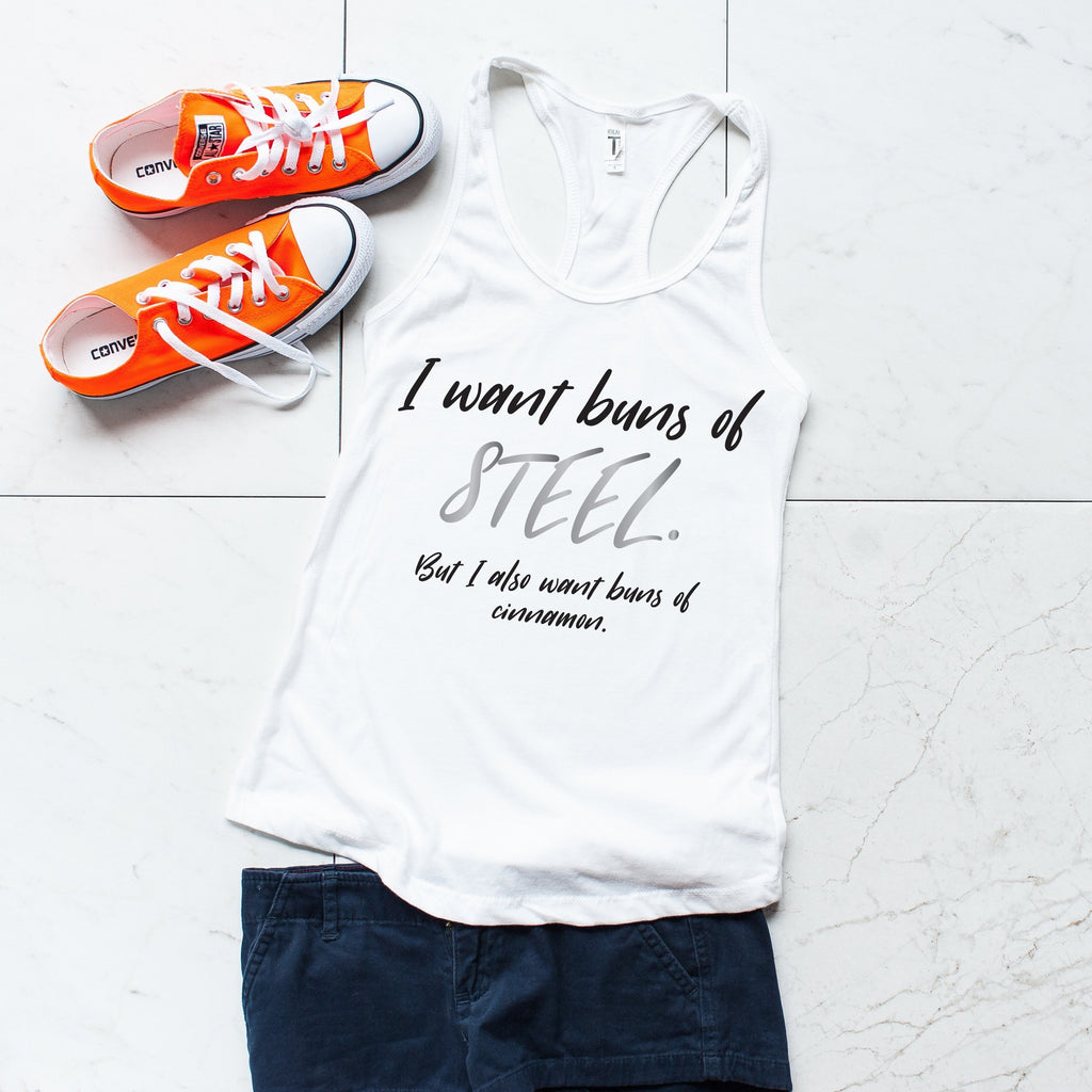 'I Want Buns of Steel, But I Also Want Buns of Cinnamon' White Tank, Tanks, coffeeovercardio, coffeeovercardio