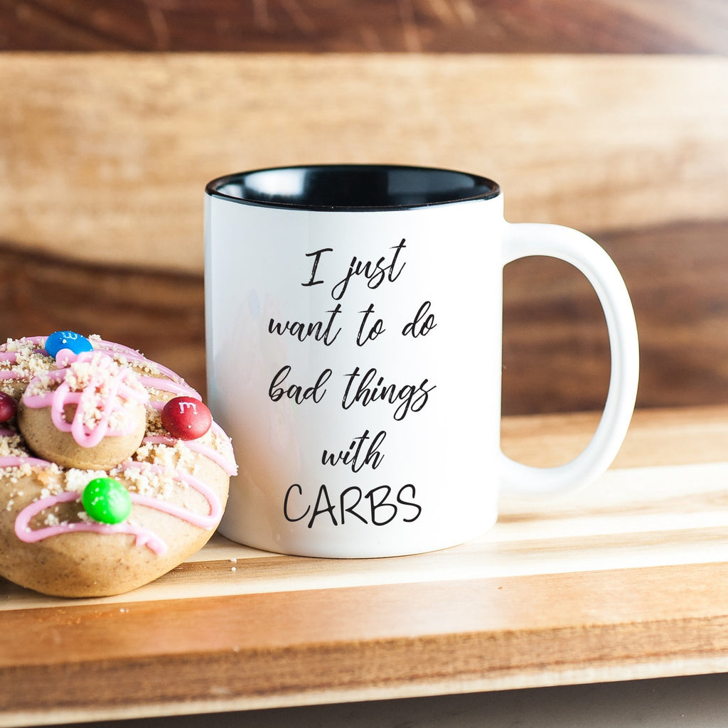 'I Just Want to Do Bad Things With Carbs' Coffee Mug, Mugs, coffeeovercardio, coffeeovercardio