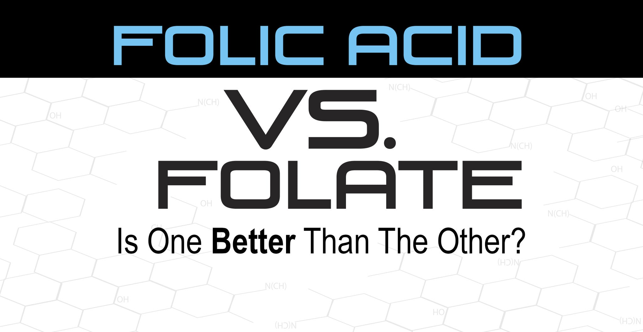 Folic acid Vs. Folate: is one better than the other?