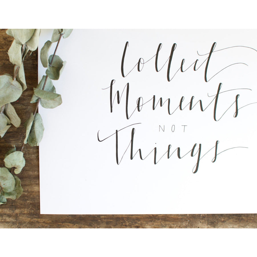 Collect Moments Not Things Print (White) -  - Wayfaren