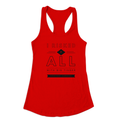 "CLUB RISKITALL - ""I RISKED IT ALL"" LADY TANK"