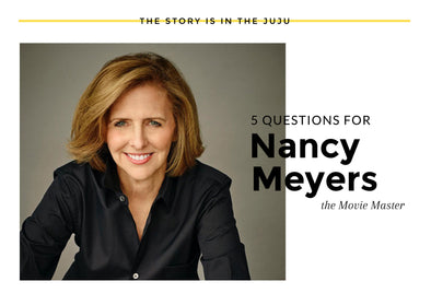 5 Questions: Nancy Meyers
