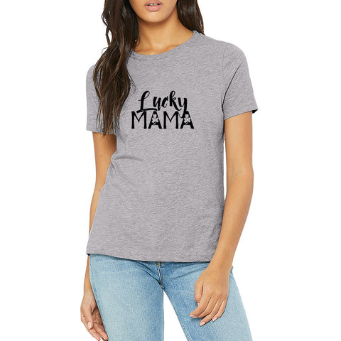 lucky mama mom life lucky shirt