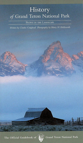 History of Grand Teton National Park