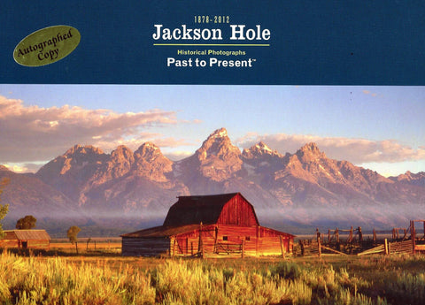 Jackson Hole: Past to Present