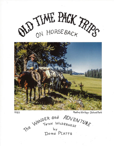 NEW! - Old Time Pack Trips on Horseback