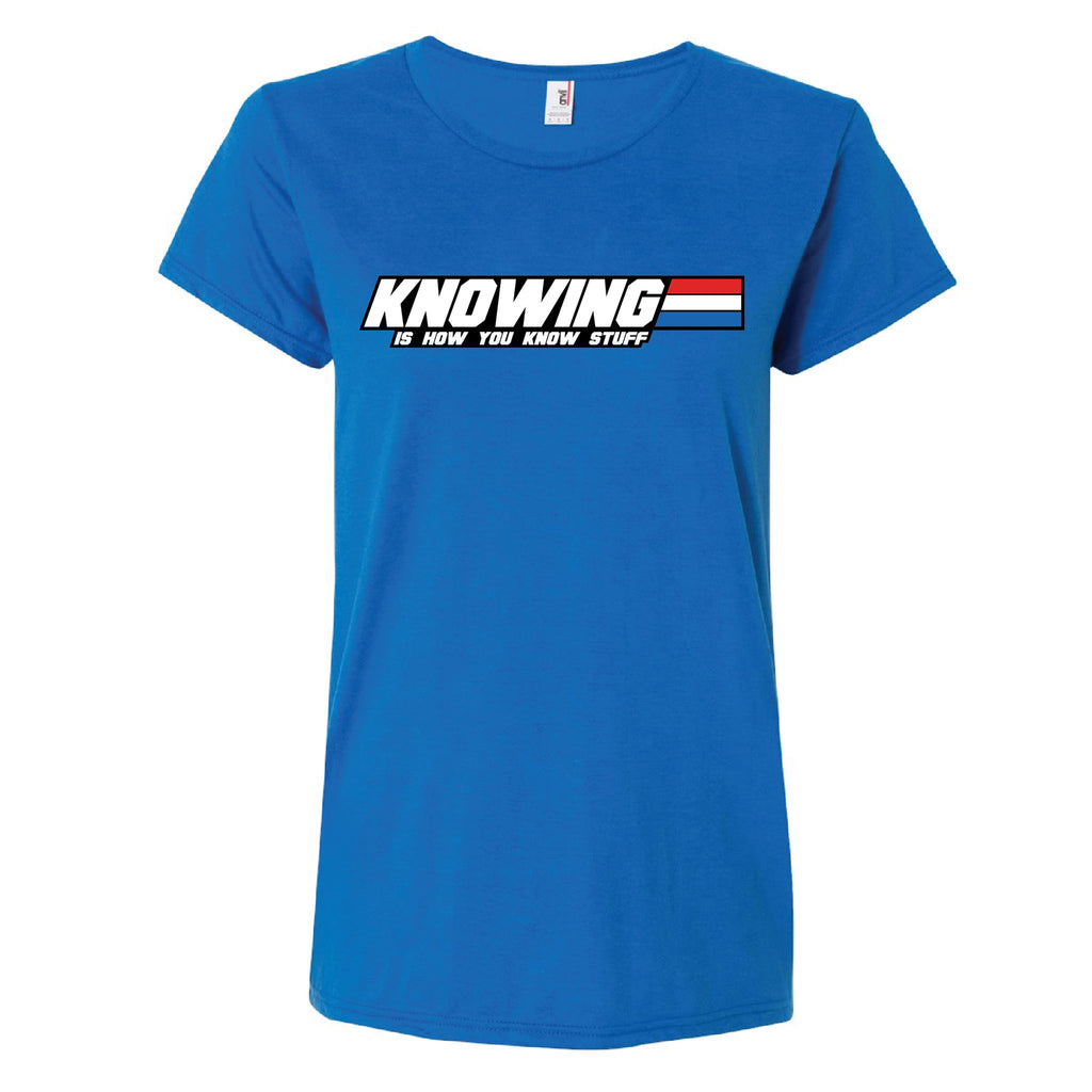 KNOWING IS HOW YOU KNOW STUFF Ladies (LIMITED STOCK) - Analog Gamer